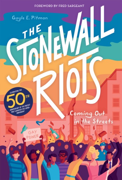 Stonewall Riots Coming Out in the Streets