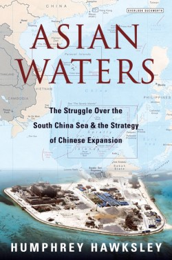 Asian Waters The Struggle Over the Indo-Pacific and the Challenge to American Power