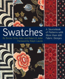 Swatches A Sourcebook of Patterns with More Than 600 Fabric Designs