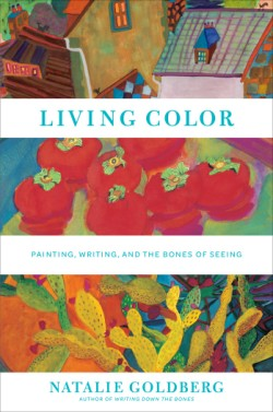Living Color Painting, Writing, and the Bones of Seeing