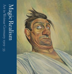 Magic Realism Art in Weimar Germany 1919–33
