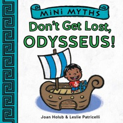 Don't Get Lost, Odysseus! (Mini Myths)