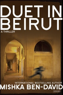 Duet in Beirut A Thriller