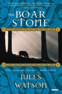 Boar Stone The Dalriada Trilogy, Book Three