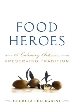 Food Heroes 16 Culinary Artisans Preserving Tradition