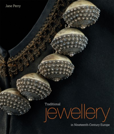 Traditional Jewellery of Nineteenth-Century Europe