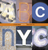ABC NYC A Book About Seeing New York City
