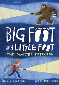 Monster Detector (Big Foot and Little Foot #2)