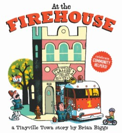 At the Firehouse (A Tinyville Town Book)