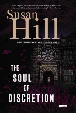 Soul of Discretion A Chief Superintendent Simon Serrailler Mystery