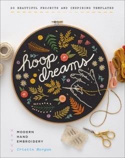 Hoop Dreams Modern Hand Embroidery