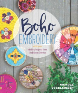 Boho Embroidery Modern Projects from Traditional Stitches