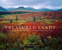 Treasured Lands A Photographic Odyssey Through America's National Parks