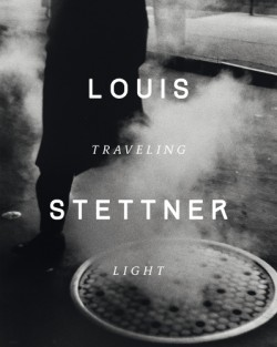 Louis Stettner Traveling Light