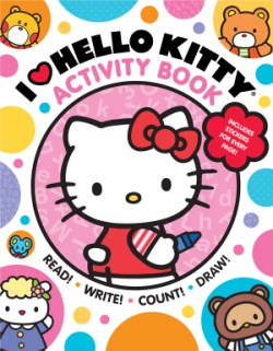 I Heart Hello Kitty Activity Book Read, Write, Count, and Draw with Hello Kitty and Friends!
