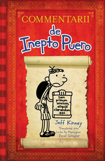 Diary of a Wimpy Kid Latin Edition Commentarii de Inepto Puero