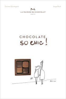 Chocolat So Chic! The Secret Notebook of 40 Chocolate Lovers