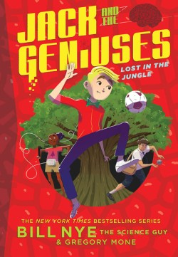 Lost in the Jungle Jack and the Geniuses Book #3