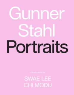 Gunner Stahl: Portraits I Have So Much To Tell You