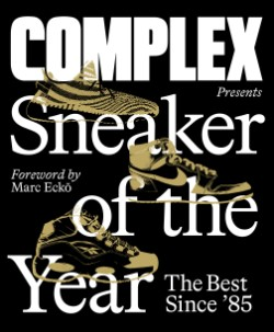 Complex Presents: Sneaker of the Year The Best Since '85