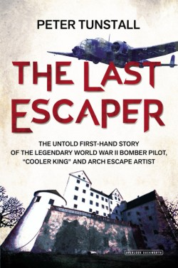 "Last Escaper The Untold First-Hand Story of the Legendary World War II Bomber Pilot, ""Cooler King"" and Arch Escape Artist"