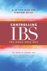 Controlling IBS the Drug-free Way A 10-Step Plan for Symptom Relief