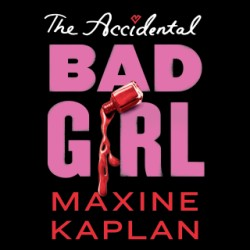 Accidental Bad Girl