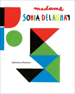 Madame Sonia Delaunay A Pop-Up Book