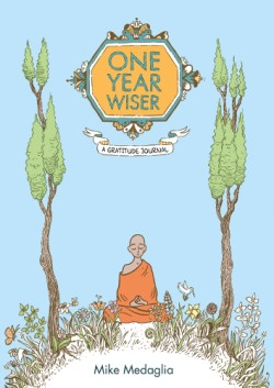 One Year Wiser: A Gratitude Journal