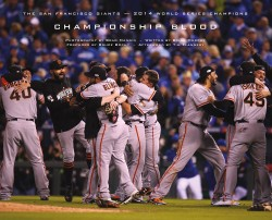 Championship Blood The San Francisco Giants—2014 World Series Champions
