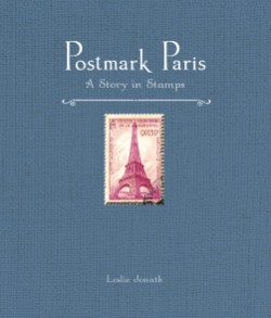 Postmark Paris A Story in Stamps